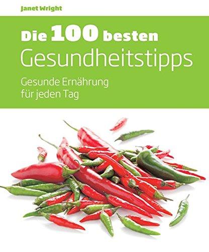 9783842706279: Die 100 besten Gesundheitstipps