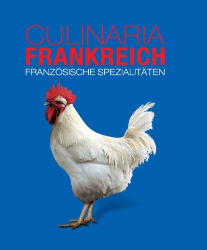 9783842706859: Culinaria Frankreich: Französische Spezialitäten