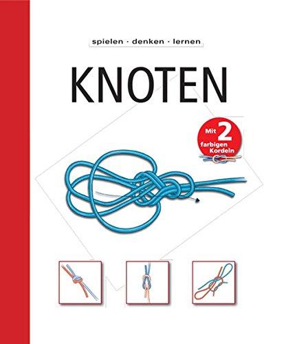 9783842706996: Spielen - Denken - Lernen: Knoten