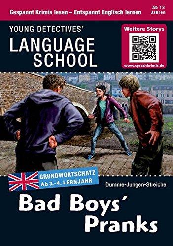 9783842708334: Bad Boys' Pranks: Sprachen lernen mit Krimis