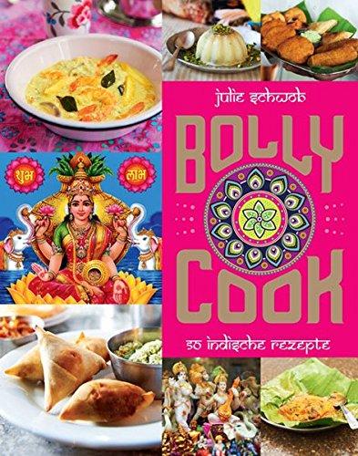 9783842708648: Bolly Cook: 50 indische Rezepte