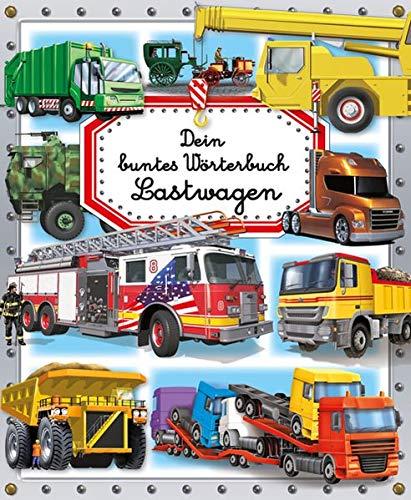 9783842708709: Dein buntes Wörterbuch: Lastwagen