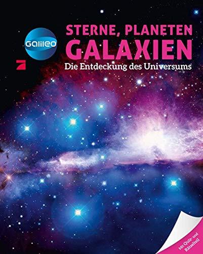Galileo Wissen: Sterne, Planeten, Galaxien: Die Entdeckung des Universums: Sabine Boccador