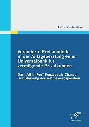 9783842851191: Veranderte Preismodelle in Der Anlageberatung Einer Universalbank Fur Vermogende Privatkunden
