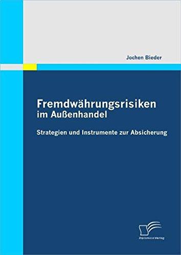 9783842868885: Fremdwährungsrisiken im Außenhandel: Strategien und Instrumente zur Absicherung