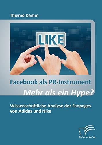 9783842872608: Facebook als PR-Instrument: Mehr als ein Hype?
