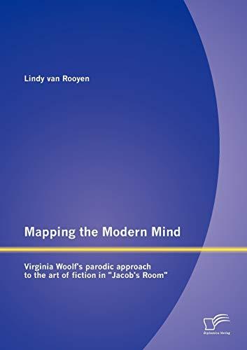 Mapping the Modern Mind: Virginia Woolf's parodic: Lindy van Rooyen