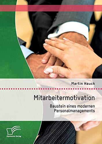 9783842879850: Mitarbeitermotivation: Baustein Eines Modernen Personalmanagements