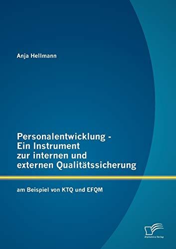 9783842884533: Personalentwicklung - Ein Instrument zur internen und externen Qualitätssicherung: am Beispiel von KTQ und EFQM (German Edition)