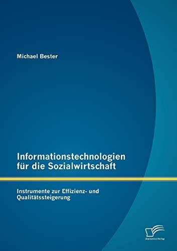 9783842888036: Informationstechnologien Fur Die Sozialwirtschaft: Instrumente Zur Effizienz- Und Qualit Tssteigerung
