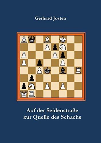 9783842892194: Auf Der Seidenstrasse Zur Quelle Des Schachs