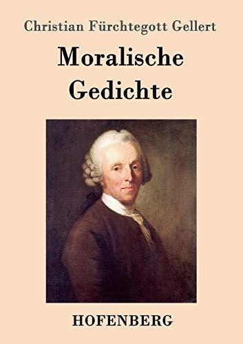 Moralische Gedichte (Paperback): Christian Fürchtegott Gellert