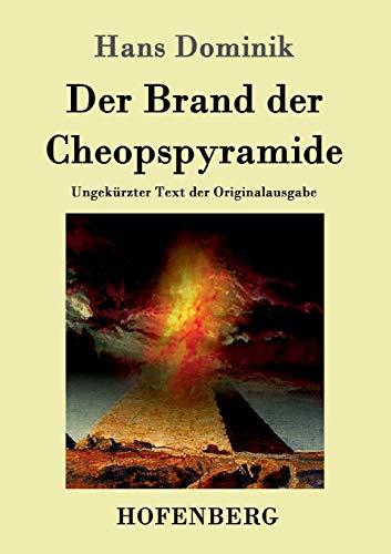 9783843014663: Der Brand der Cheopspyramide