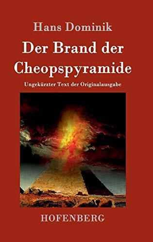 9783843014670: Der Brand der Cheopspyramide