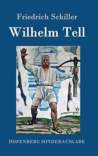 9783843014939: Wilhelm Tell (German Edition)
