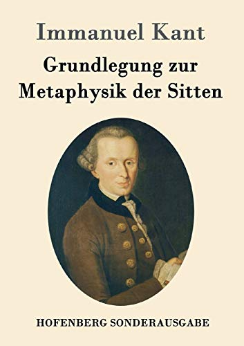 9783843015257: Grundlegung zur Metaphysik der Sitten