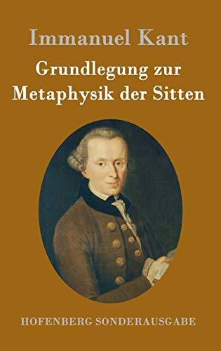 9783843015301: Grundlegung Zur Metaphysik Der Sitten (German Edition)