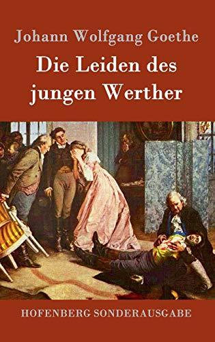 Die Leiden Des Jungen Werther German Edition By Johann