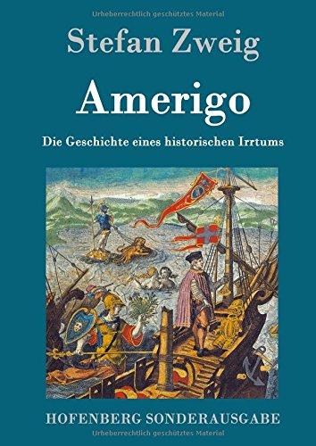 9783843016124: Amerigo: Die Geschichte eines historischen Irrtums