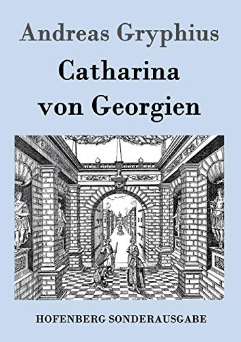 9783843016568: Catharina Von Georgien (German Edition)