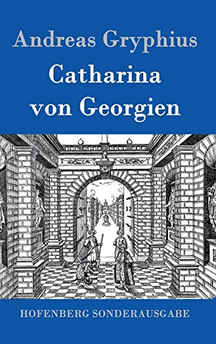 9783843016575: Catharina Von Georgien (German Edition)