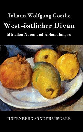 9783843016759: West-Ostlicher Divan (German Edition)