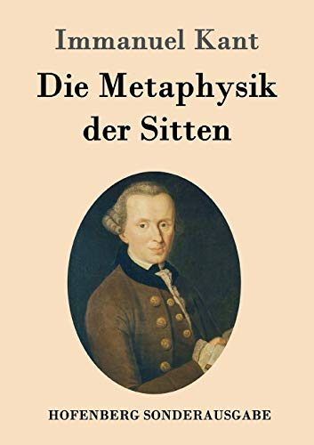 9783843016766: Die Metaphysik Der Sitten (German Edition)