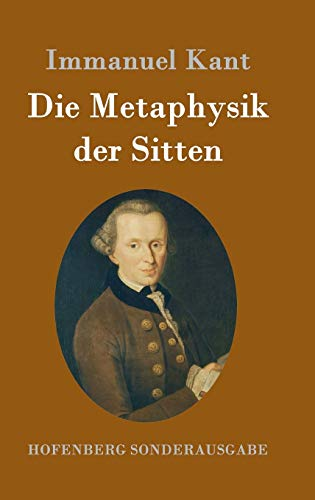9783843016773: Die Metaphysik Der Sitten (German Edition)