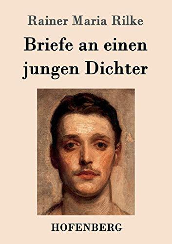 9783843017213: Briefe an Einen Jungen Dichter (German Edition)