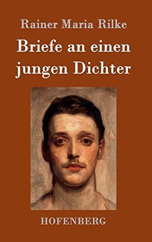 9783843017220: Briefe an Einen Jungen Dichter (German Edition)