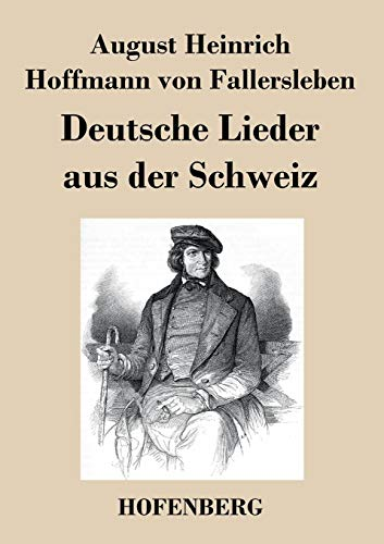 9783843018241: Deutsche Lieder aus der Schweiz (German Edition)