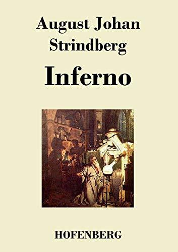 Inferno: August Johan Strindberg