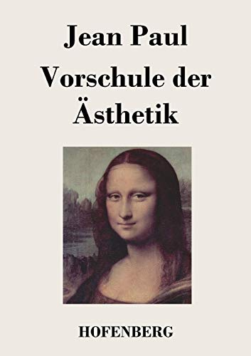 9783843018395: Vorschule der Ästhetik (German Edition)