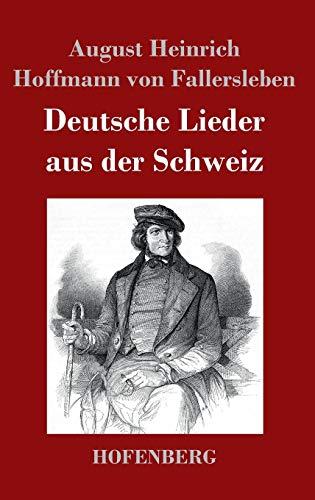 9783843018647: Deutsche Lieder aus der Schweiz (German Edition)