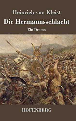 9783843018913: Die Hermannsschlacht: Ein Drama