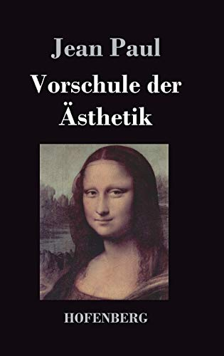 9783843018920: Vorschule der Ästhetik (German Edition)