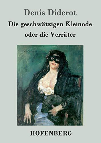 9783843019200: Die geschwätzigen Kleinode oder die Verräter (German Edition)