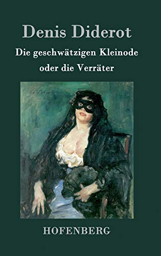 9783843019217: Die geschwätzigen Kleinode oder die Verräter (German Edition)
