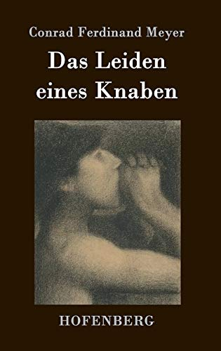 9783843019491: Das Leiden eines Knaben (German Edition)