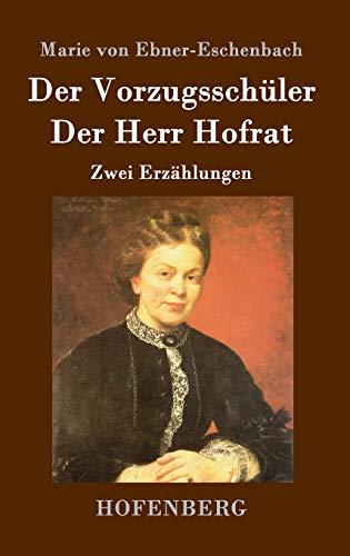 9783843019514: Der Vorzugsschüler / Der Herr Hofrat: Zwei Erzählungen