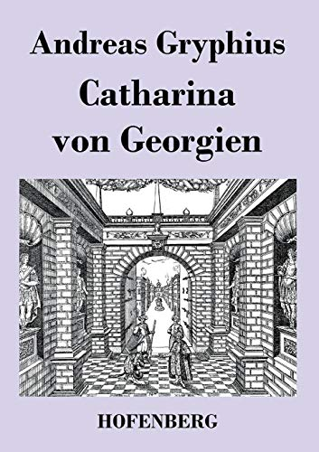 9783843019842: Catharina von Georgien (German Edition)