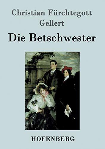 9783843020039: Die Betschwester: Lustspiel