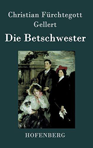 9783843020046: Die Betschwester: Lustspiel