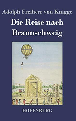 9783843020183: Die Reise nach Braunschweig