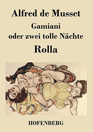 9783843020411: Gamiani oder zwei tolle Nächte / Rolla (German Edition)