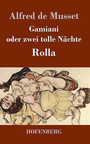 9783843020428: Gamiani oder zwei tolle Nächte / Rolla (German Edition)