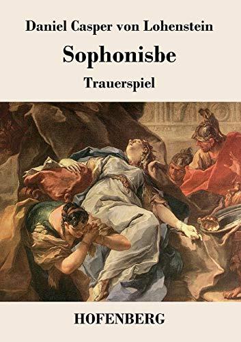 9783843020671: Sophonisbe: Trauerspiel