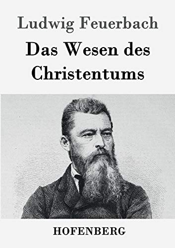 9783843021081: Das Wesen des Christentums (German Edition)