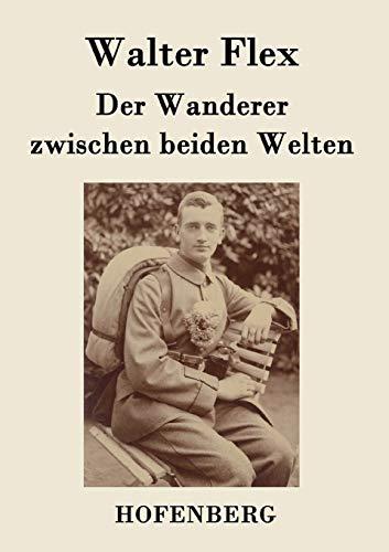 9783843021227: Der Wanderer zwischen beiden Welten (German Edition)