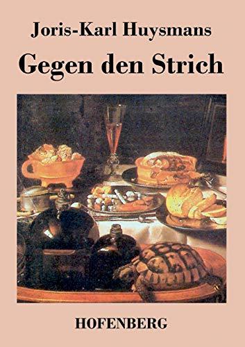 9783843021722: Gegen den Strich (German Edition)